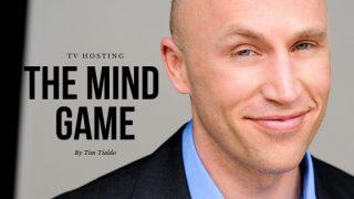 TV Hosting – The Mind Game